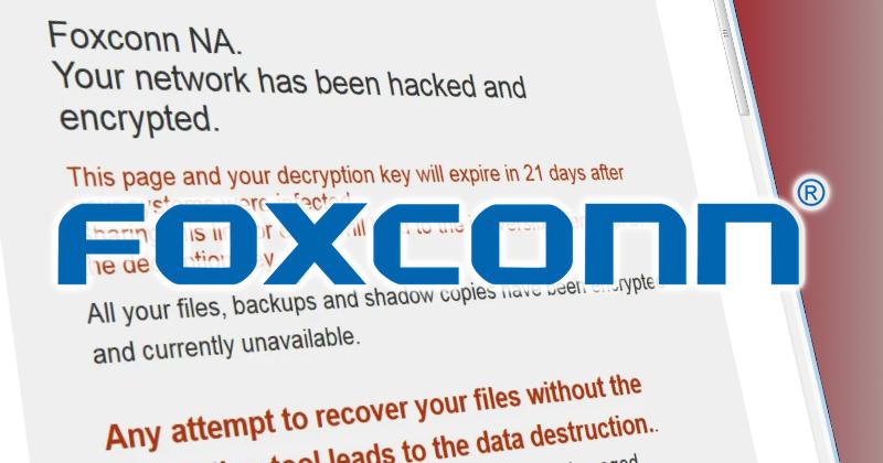 Foxconn โดนไวรัสเรียกค่าไถ่ มูลค่ากว่า 34 ล้านดอลลาร์